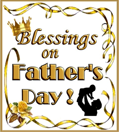 Blessings on Father's Day 2018