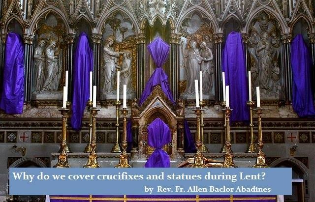 Why do we cover statues during lent by Fr. Allen
